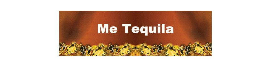 Me Tequila